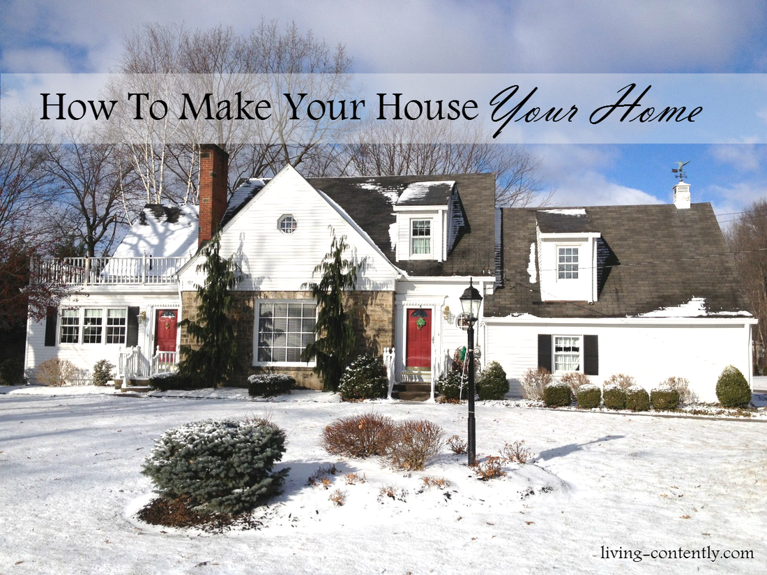 How To Make Your House Your Home