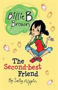Meet Billie B. Brown, brave, brilliant, bold, and bound to become your best friend! Brand-new readers will readily relate to this series of stand-alone, everyday adventures. Filled with true-to-life situations, warm family relationships, humorous illustrations and positive problem-solving, they're taking the early reader scene by storm! Billie has always been best friends with Jack. But now Rebecca wants to be her best friend. Will Billie have to choose? Who will end up The Second-best Friend?