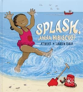 Anna Hibiscus lives in Africa. Amazing Africa. Today she is at the beach with her whole family. The sun is hot. The sand is hot. The laughing waves are splashing! Who will come and splash with Anna?
