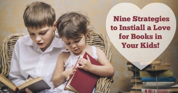 How to Instill a Love for Reading in Your Kids