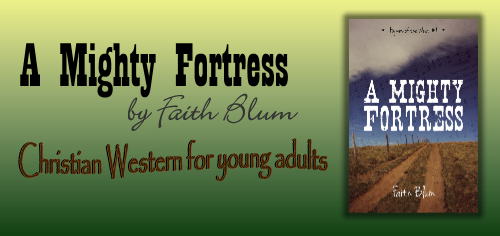 A Mighty Fortress (Hymns of the West) by Faith Blum is a Christian Western novel. I LOVED this book for several reasons.