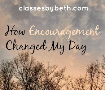 How Encouragement Changed My Day