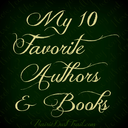 My list may seem a bit boring, mostly classics. I love OLD books & OLD ideas. What are yours?