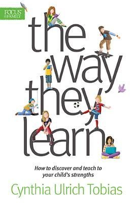 The Way They Learn by Cynthia Ulrich Tobias