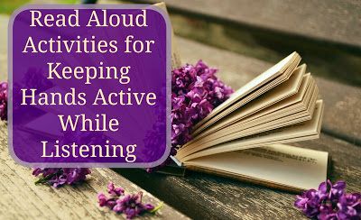 25 Read Aloud Activities To Keep Hands Active