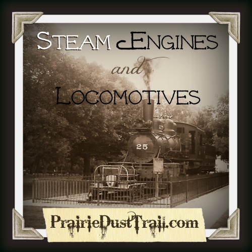 Steam Engines and Locomotives