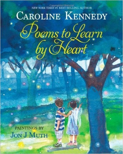 Review of POEMS TO LEARN BY HEART by Caroline Kennedy