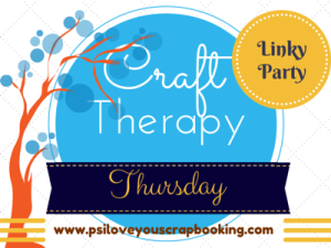 P.S. I Love You Scrapbooking Craft Therapy Thursday Link Party