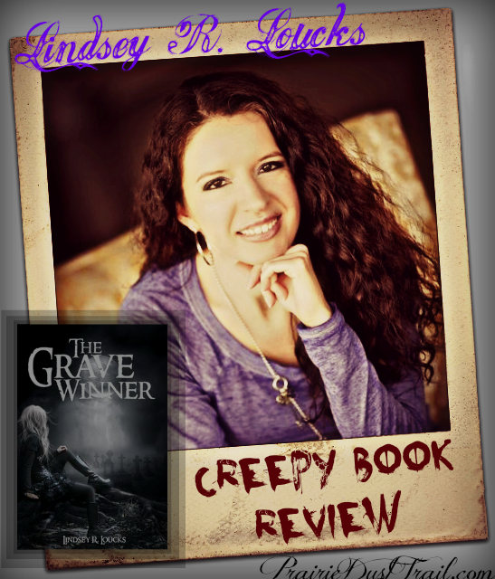 Look at that beautiful face! Lindsey R. Loucks is truly a gorgeous young woman with a precious personality. She is so sweet! Seriously! How can someone so sweet come up with not one, but SEVERAL creepy books like this?