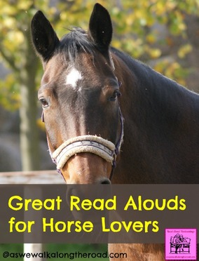Great Read Alouds for Horse Lovers (Read Aloud Wednesdays) at AsWeWalkAlongTheRoad.com
